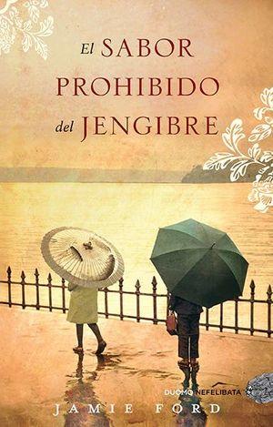 SABOR PROHIBIDO DEL JENGIBRE, EL