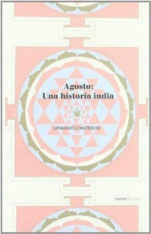AGOSTO. UNA HISTORIA INDIA