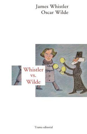 WHISTLER VS. WILDE