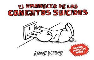 AMANECER DE LOS CONEJITOS SUICIDAS, EL / PD.