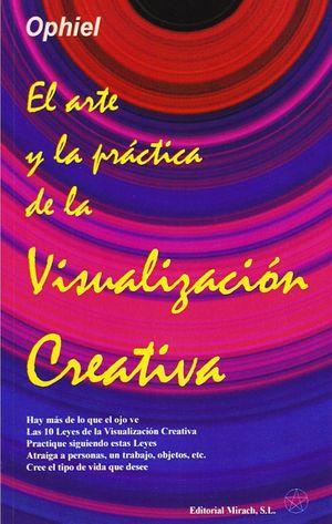 El arte y práctica de la visualización creativa