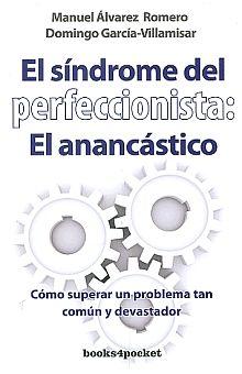 SINDROME DEL PERFECCIONISTA EL ANANCASTICO, EL