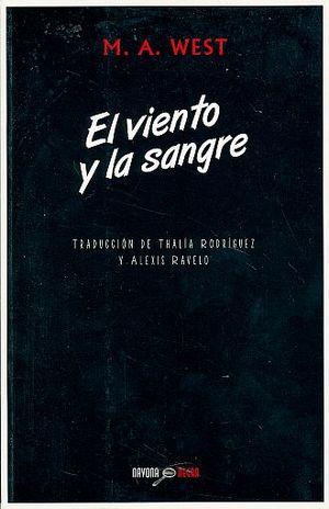 VIENTO Y LA SANGRE, EL