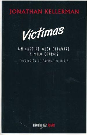 VICTIMAS. UN CASO DE ALEX DELAWARE Y MILO STURGIS