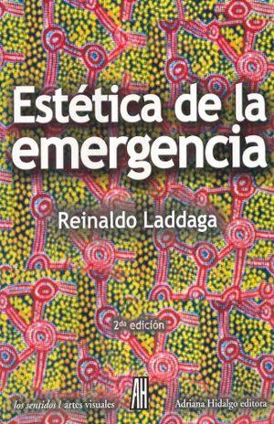ESTETICA DE LA EMERGENCIA / 2 ED.