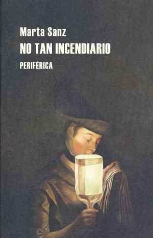 NO TAN INCENDIARIO / 2 ED.