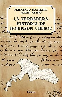 VERDADERA HISTORIA DE ROBINSON CRUSOE, LA