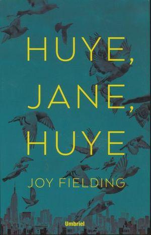 HUYE JANE HUYE