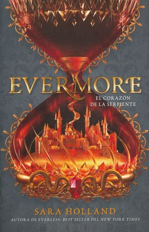 EVERMORE. EL CORAZON DE LA SERPIENTE II