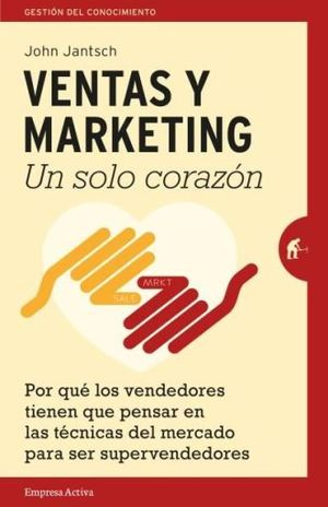 VENTAS Y MARKETING. UN SOLO CORAZON