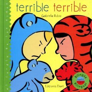 TERRIBLE TERRIBLE / 2 ED. / PD. (EDICION BILINGUE)
