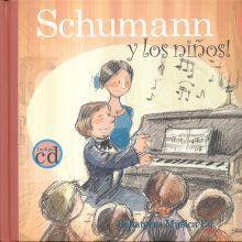 SCHUMANN Y LOS NIÑOS / PD. (INCLUYE CD)