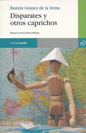 DISPARATES Y OTROS CAPRICHOS