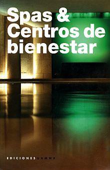 SPAS Y CENTROS DE BIENESTAR