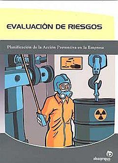 EVALUACION DE RIESGOS. PLANIFICACION DE LA ACCION PREVENTIVA EN LA EMPRESA