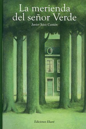 La merienda del señor verde / 4 ed. / pd.