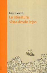 LITERATURA VISTA DESDE LEJOS, LA