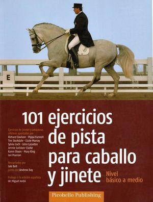 101 EJERCICIOS DE PISTA CABALLO Y JINETE. NIVEL BASICO A MEDIO