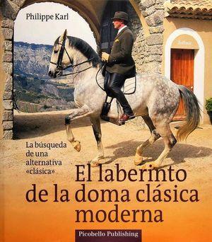 LABERINTO DE LA DOMA CLASICA MODERNA, EL / PD.