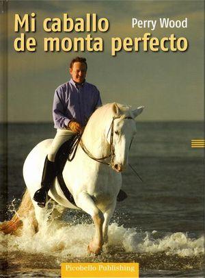 MI CABALLO DE MONTA PERFECTO / PD.