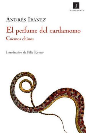 PERFUME DEL CARDOMOMO, EL. CUENTOS CHINOS