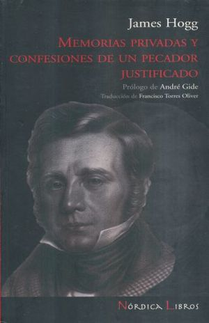 MEMORIAS PRIVADAS Y CONFESIONES DE UN PECADOR JUSTIFICADO