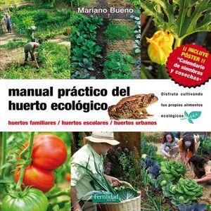 MANUAL PRACTICO DEL HUERTO ECOLOGICO / 2 ED.