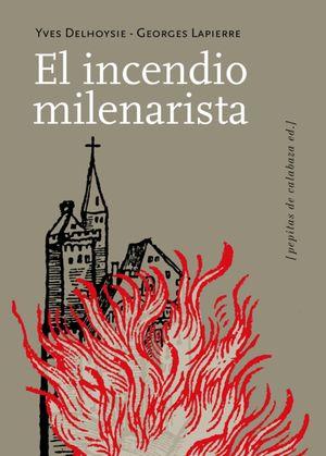 El incendio milenarista