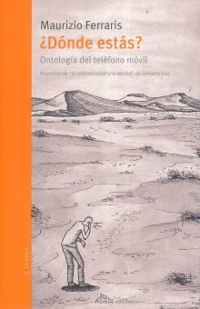 DONDE ESTAS. ONTOLOGIA DEL TELEFONO MOVIL