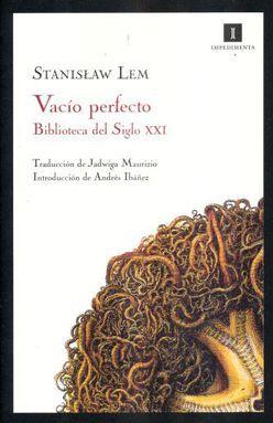 VACIO PERFECTO. BIBLIOTECA DEL SIGLO XXI / 2 ED.