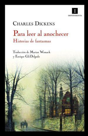 PARA LEER AL ANOCHECER. HISTORIAS DE FANTASMAS