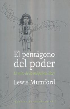 PENTAGONO DEL PODER, EL. EL MITO DE LA MAQUINA (DOS)