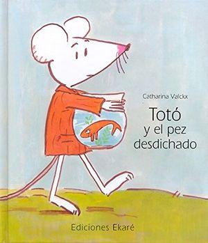 TOTO Y EL PEZ DESDICHADO / PD.