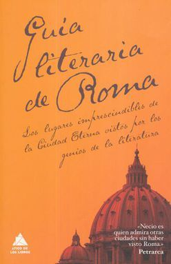GUIA LITERARIA DE ROMA / 2 ED.