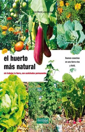 HUERTO MAS NATURAL, EL