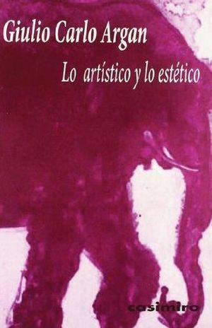 ARTISTICO Y LO ESTETICO, LO