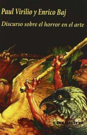 Discurso sobre el horror en el arte / 2 ed.