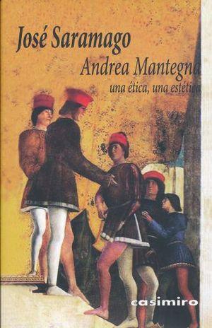 ANDREA MANTEGNA. UNA ETICA UNA ESTETICA