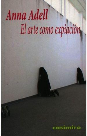 ARTE COMO EXPIACION, EL