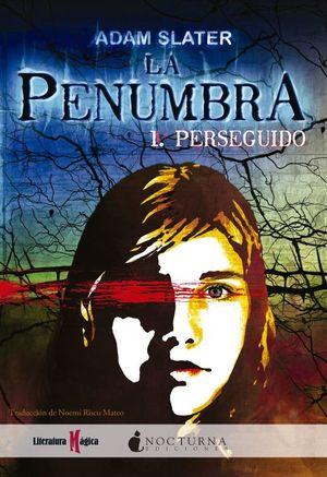La penumbra / Perseguido / vol. 1