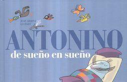 ANTONINO DE SUEÑO EN SUEÑO / PD.