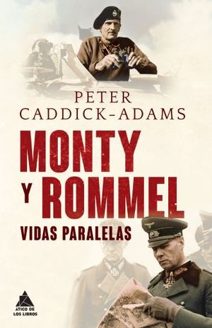 MONTY Y ROMMEL. VIDAS PARALELAS / PD.