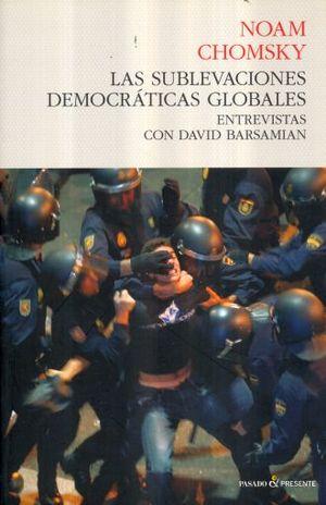 SUBLEVACIONES DEMOCRATICAS GLOBALES, LAS. ENTREVISTAS CON DAVID BARSAMIAN