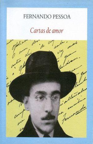 CARTAS DE AMOR / FERNANDO PESSOA