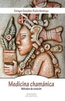 MEDICINA CHAMANICA. METODOS DE CURACION