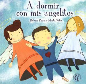 A DORMIR CON MIS ANGELITOS / PD.