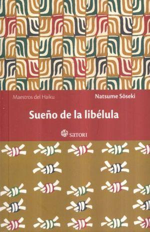 SUEÑO DE LA LIBELULA / 2 ED.