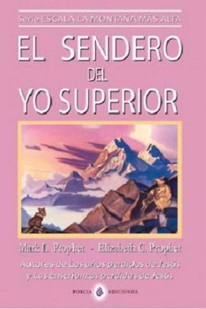 SENDERO DEL YO SUPERIOR, EL