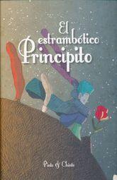 ESTRAMBOTICO PRINCIPITO, EL / PD.