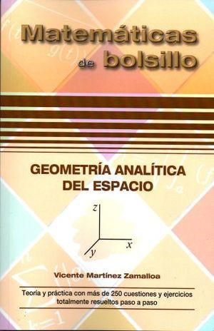 GEOMETRIA ANALITICA DEL ESPACIO. MATEMATICAS DE BOLSILLO